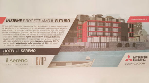 The innovative choices of CVHP and Mitsubishi for Il Sereno
